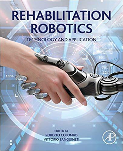 Rehabilitation Robotics: Technology and Application